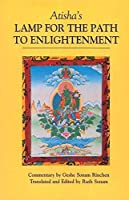 Atisha's Lamp for the Path to Enlightenment by Geshe Sonam Rinchen(1997-01-01)