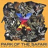 ×?PARK OF THE SAFARI