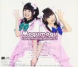 ゆみりと愛奈のモグモグ・コミュニケーションズ テーマソングCD「Mogumogu communications!/美味しい時間」 画像