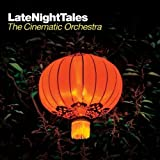 Late Night Tales [The Cinematic Orchestra] [解説付 / 国内盤仕様] (BRLNT22)