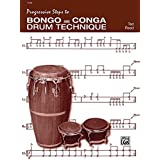 Progressive Steps to Bongo and Conga Drum Technique