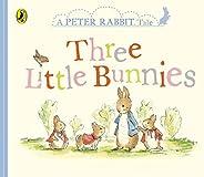 Peter Rabbit Tales - Three Little Bunnies