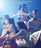 lyrical school tour 2016 guide book FINAL at Zepp Tokyo(BRD) [Blu-ray]