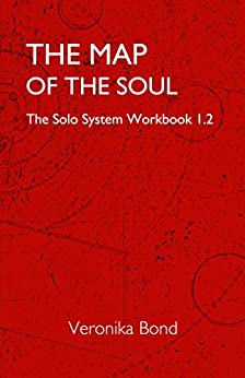 [Bond, Veronika]のThe Map of the Soul: The Solo System Workbook 1.2 (The Solo System Workbooks 1) (English Edition)