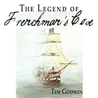 The Legend of Frenchman's Cove