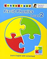 Fix-it Phonics: Teacher's Booklet Level 2: Learn English with Letterland