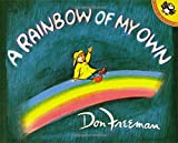 A Rainbow of My Own (Picture Puffin Books)