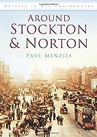 Around Stockton & Norton (Britain in Old Photographs (History Press))