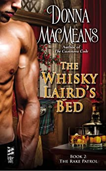 The Whisky Laird's Bed (Rake Patrol Book 2) by [MacMeans, Donna]
