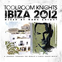 Toolroom Knights Ibiza..