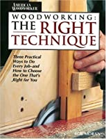 Woodwork Right Technique (Reader's Digest Woodworking)
