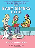 The Baby-Sitters Club 1: Kristy's Great Idea (Baby-Sitters Club Graphix)