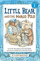 Little Bear and the Marco Polo (I Can Read Level 1) by Else Holmelund Minarik(2010-09-07)