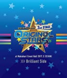 THE IDOLM@STER SideM 2nd STAGE ~ORIGIN@L STARS~ Live Blu-ray  (Brilliant Side)