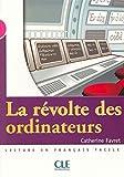 Des Ordinateurs Best Deals - La Revolte Des Ordinateurs (Level 3)