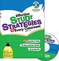 Effective Study Stategies for Every Classroom: 29 Lesson Plans for Teaching Note-takeing, Summarizing, Researching and Test-taking Skills: Grades 7-12