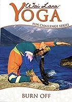 Wai Lana Yoga: Fun Challenge Series - Burn Off [DVD] [Import]