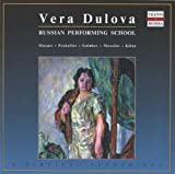 Russian Performing School: Vera Dulova