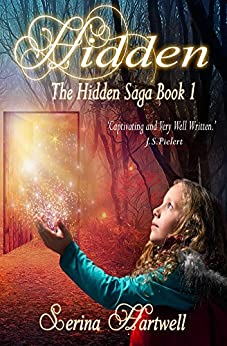 Hidden: The Hidden Saga Book 1 by [Hartwell, Serina]