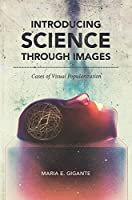 Introducing Science Through Images: Cases of Visual Popularization (Studies in Rhetoric/Communication)