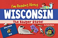 I'm Reading about Wisconsin (Wisconsin Experience)