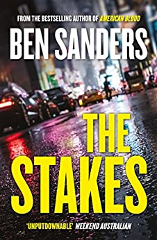 The Stakes by [Sanders, Ben]