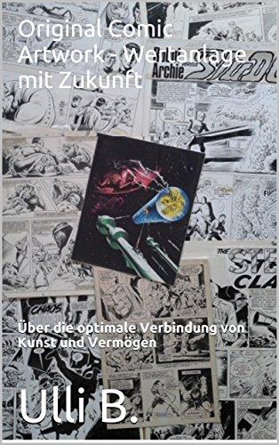 Original Comic Artwork - Wertanlage mit Zukunft: Über die optimale Verbindung von Kunst und Vermögen (German Edition)