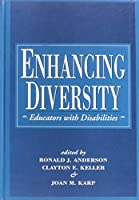 Enhancing Diversity: Educators With Disabilities