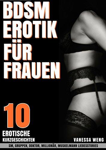 Bdsm Erotik Für Frauen 10 Erotische Kurzgeschichten Sm Gruppen