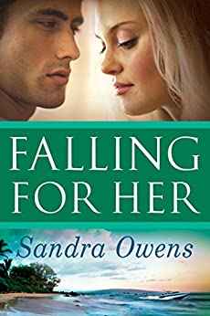 Falling For Her (A K2 Team Novel Book 3) by [Owens, Sandra]