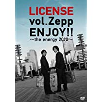 LICENSE vol.ZEPP ENJOY!! ~the energy 2010~ [DVD]