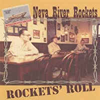 Rockets' Roll by Neva River Rockets
