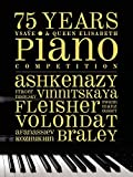 75 Years Ysaye & Queen Elisabeth Piano by VARIOUS ARTISTS (2013-07-16)