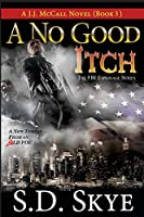 A No Good Itch (A J.J. McCall Novel): The FBI Espionage Series ( Book 3)