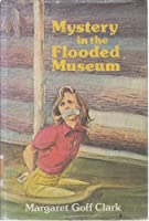 Mystery in the Flooded Museum