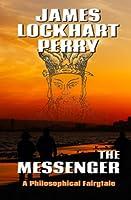 The Messenger: A Philosophical Fairytale