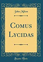 Comus Lycidas (Classic Reprint)