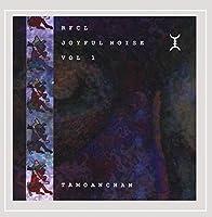 Joyful Noise Vol. 1:Tamoanchan【CD】 [並行輸入品]
