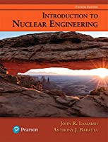 Introduction to Nuclear Engineering (4th Edition)