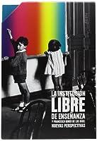 Reformismo liberal : la Institución Libre de Enseñanza y la política española