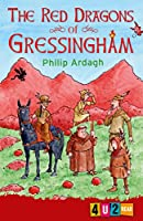 The Red Dragons of Gressingham. Philip Ardagh (4u2read)