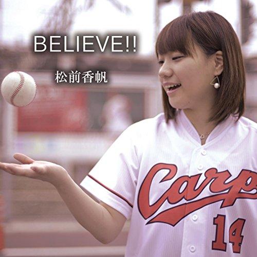 BELIEVE!!