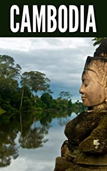 [Sivers, Derek, Wei, Yi]のCambodia 2014: New Information and Cultural Insights Entrepreneurs Need to Start a Business in Cambodia (English Edition)