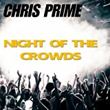 Night of the Crowds (Extended Mix)