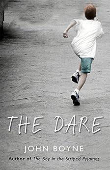 The Dare by [Boyne, John]