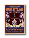 ミュージックポスター  ボブ・ディラン Dennis Loren: Bob Dylan, El Rey Theatre, Los Angeles, 1997