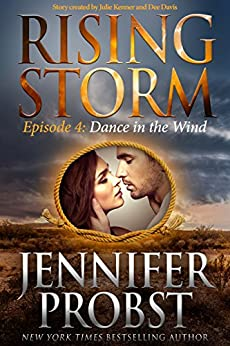 Dance in the Wind: Episode 4 (Rising Storm) by [Probst, Jennifer]