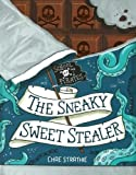 Captain Firebeard's School for Pirates: The Sneaky Sweet Stealer