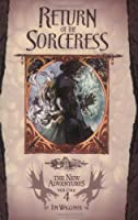 Return of the Sorceress: Dragonlance: The New Adventures, Volume 4