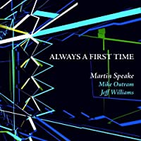 Always a First Time by Martin Speake